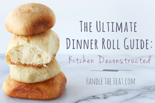 The Ultimate Dinner Roll Guide shows how different ingredients make soft, crusty, fluffy, or hard rolls!